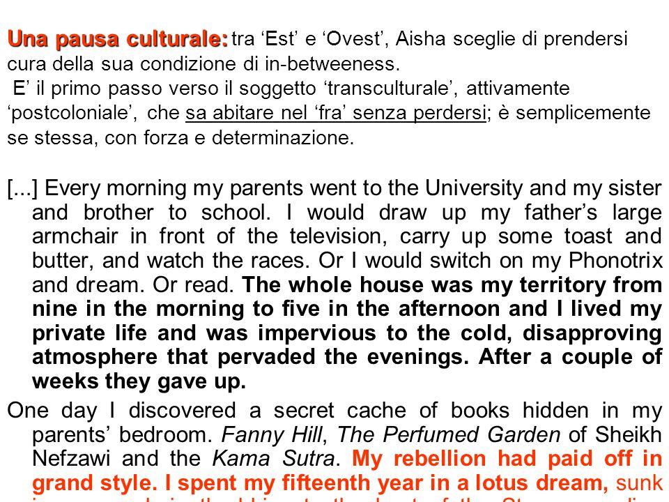 Una pausa culturale: Una pausa culturale: tra Est e Ovest, Aisha sceglie di prendersi cura della sua condizione di in-betweeness.
