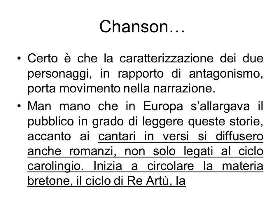 Chanson… Certo è che la caratterizzazione dei due personaggi, in rapporto di antagonismo, porta movimento nella narrazione. Man mano che in Europa sal