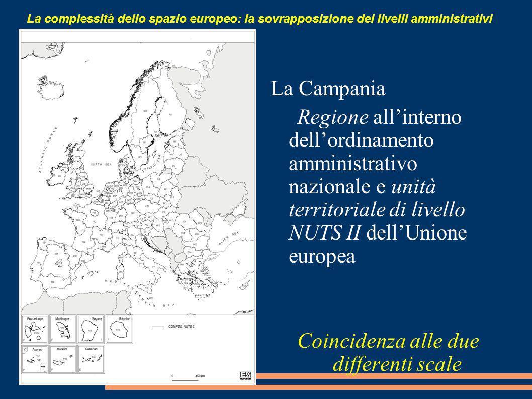 Due tipologie di integrazione territoriale Integrazione tra regioni Rafforzamento della coesione interna ad alcune aree di scala regionale e sub-regionale.