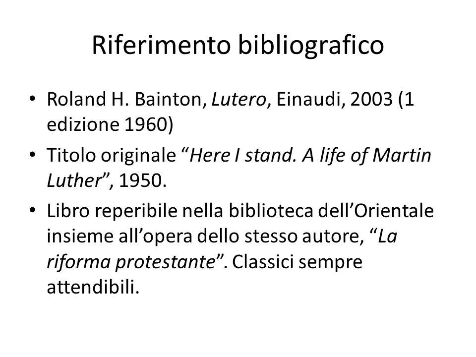 Riferimento bibliografico Roland H.