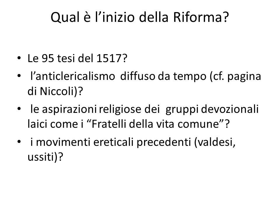 Qual è linizio della Riforma.Le 95 tesi del 1517.
