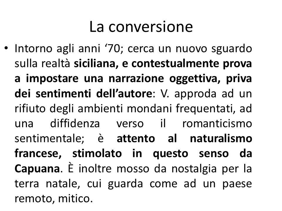 La conversione Intorno agli anni 70; cerca un nuovo sguardo sulla realtà siciliana, e contestualmente prova a impostare una narrazione oggettiva, priv