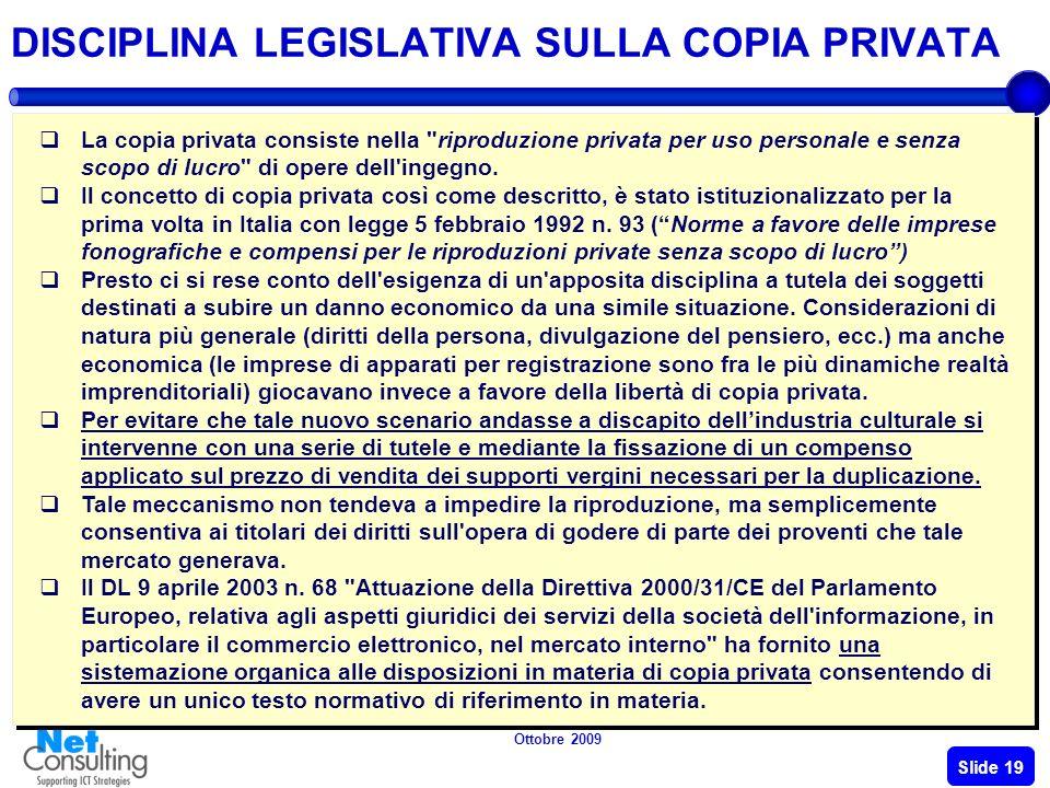 Ottobre 2009 Slide 18 La SIAE L'incasso annuale dell'ente pubblico è di circa 743 milioni di euro. Il grafico mostra la distribuzione delle entrate da