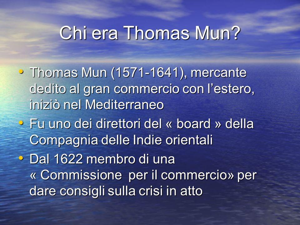 Chi era Thomas Mun.