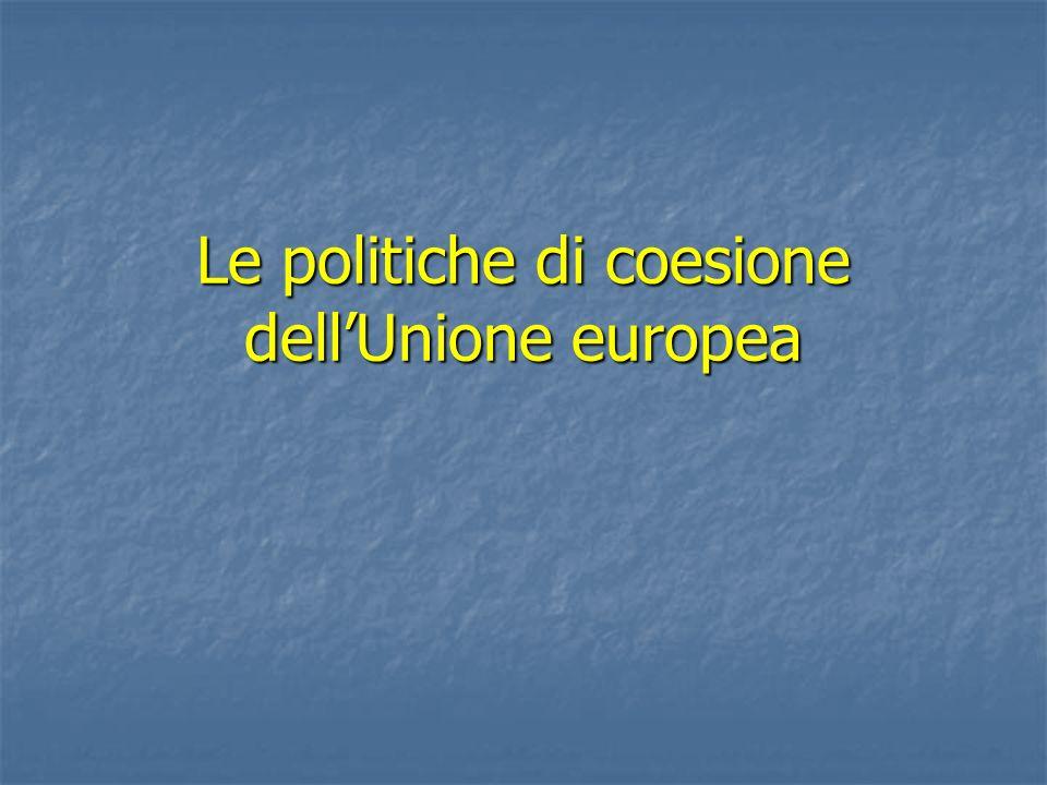 Le politiche di coesione dellUnione europea