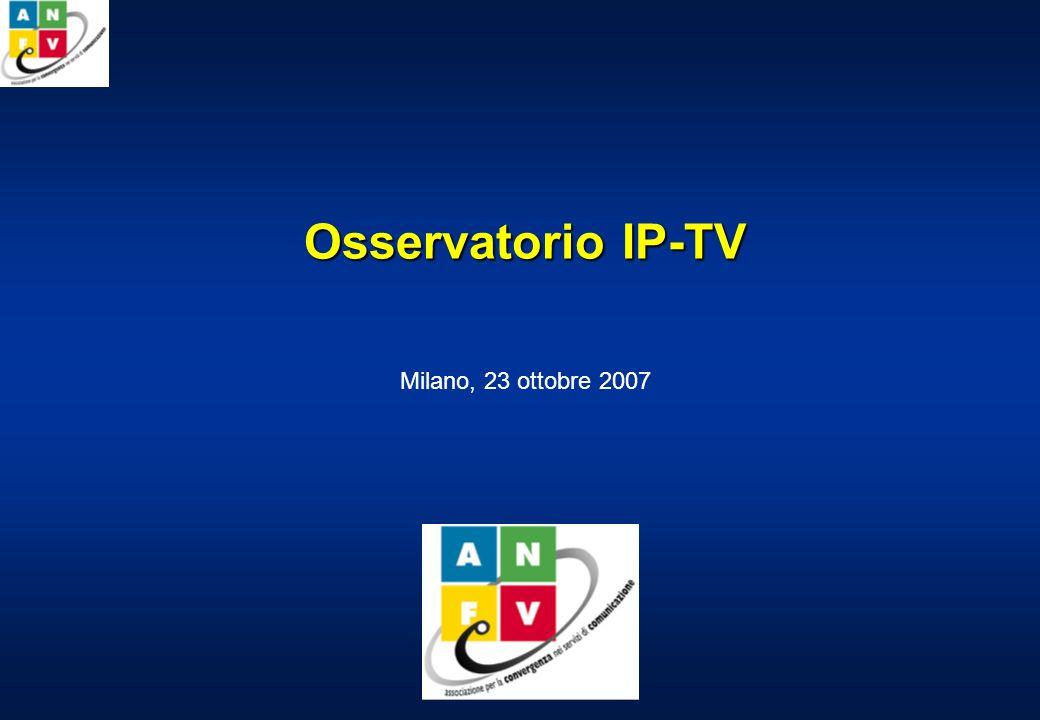 Osservatorio IP-TV Milano, 23 ottobre 2007