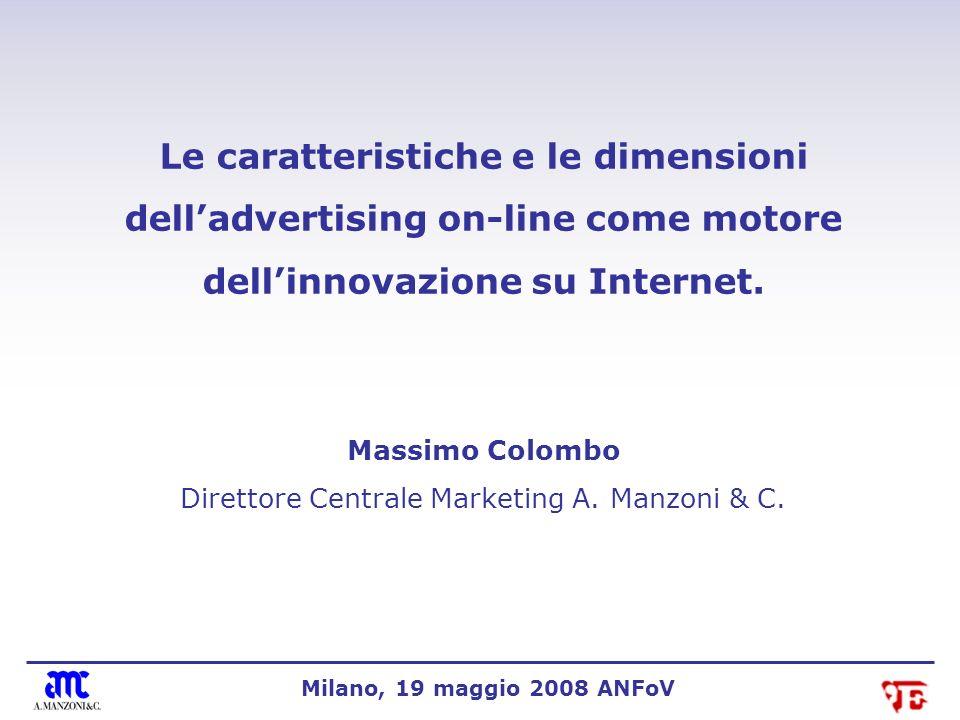 Le caratteristiche e le dimensioni delladvertising on-line come motore dellinnovazione su Internet.