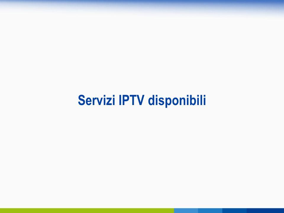 Servizi IPTV disponibili