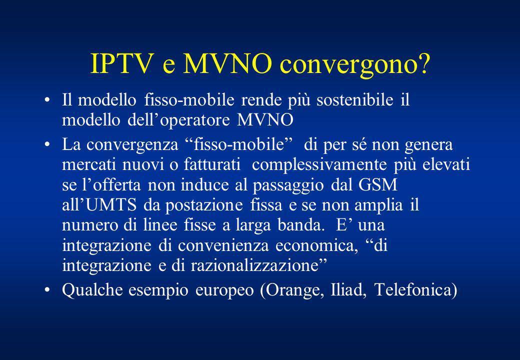 IPTV e MVNO convergono.