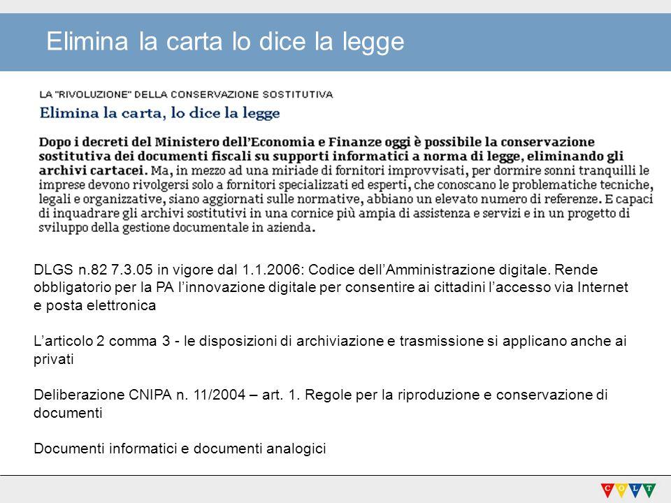 DLGS n.82 7.3.05 in vigore dal 1.1.2006: Codice dellAmministrazione digitale.