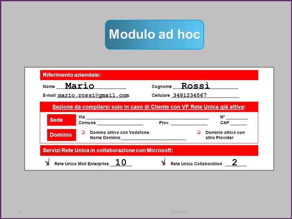 Version 1.01110/01/2011 Modulo ad hoc MarioRossi mario.rossi@gmail.com3481234567 102