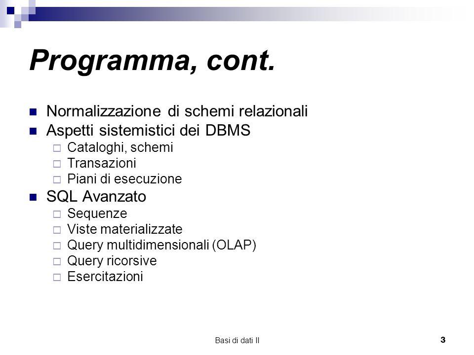 Basi di dati II3 Programma, cont.