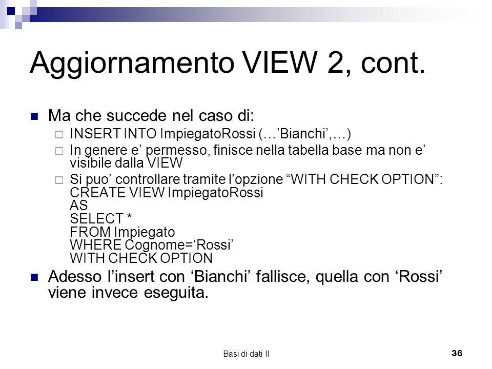 Basi di dati II36 Aggiornamento VIEW 2, cont.