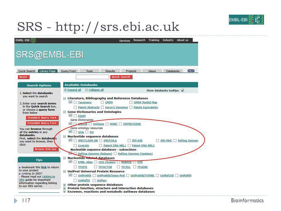 SRS - http://srs.ebi.ac.uk Bioinformatica117