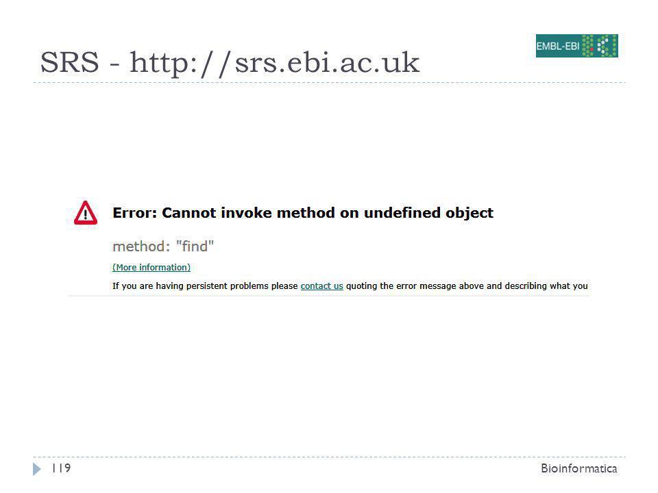 SRS - http://srs.ebi.ac.uk Bioinformatica119