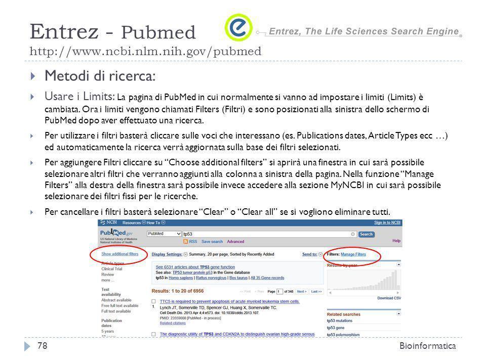 Metodi di ricerca: Usare i Limits: La pagina di PubMed in cui normalmente si vanno ad impostare i limiti (Limits) è cambiata.