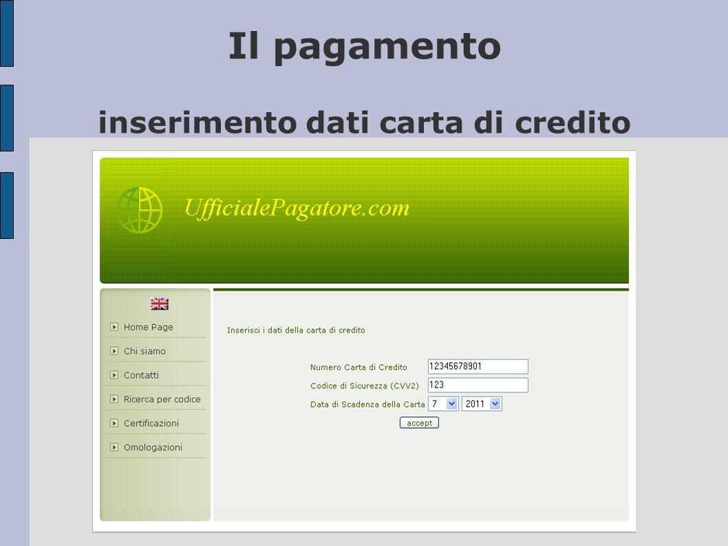Il pagamento inserimento dati carta di credito