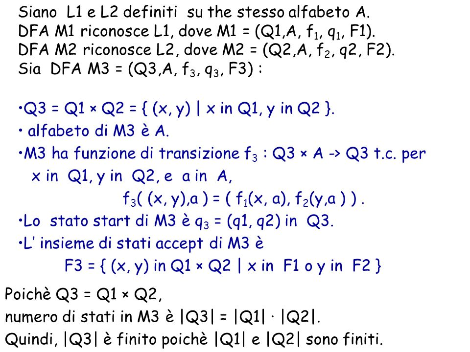 Siano L1 e L2 definiti su the stesso alfabeto A.