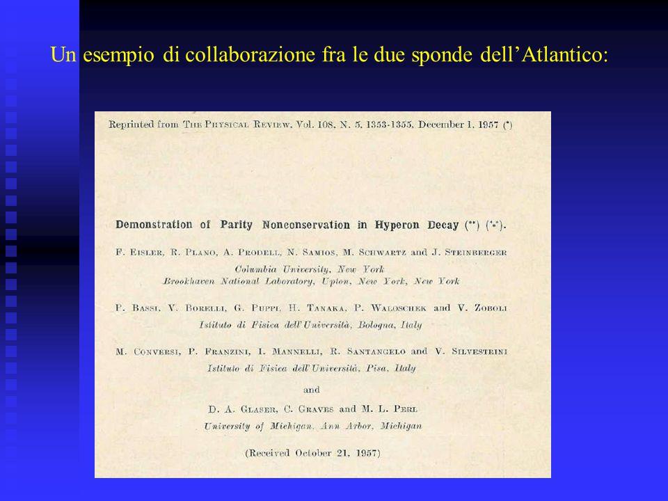 Un esempio di collaborazione fra le due sponde dellAtlantico: