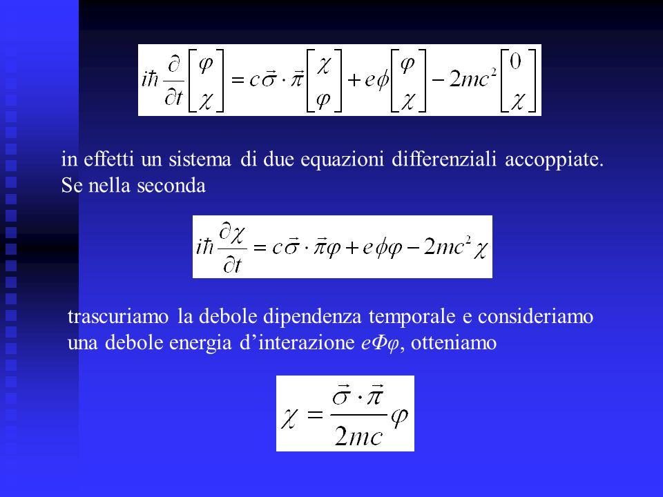in effetti un sistema di due equazioni differenziali accoppiate.