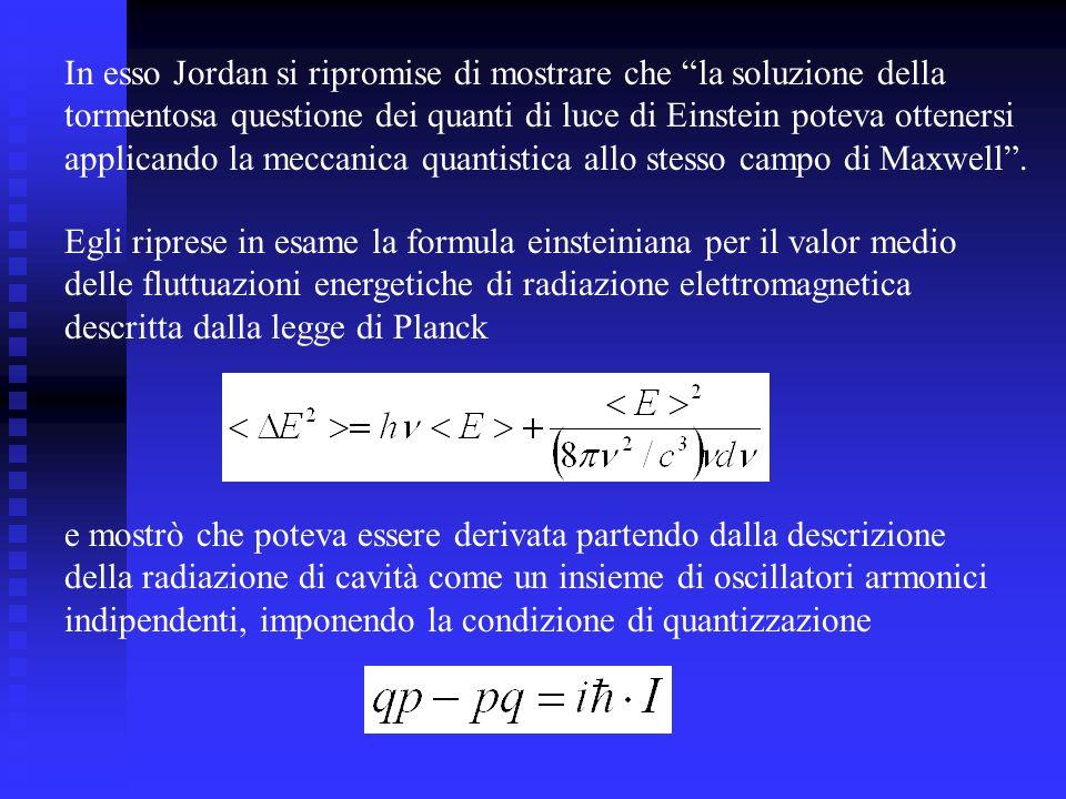 Egli riprese in esame la formula einsteiniana per il valor medio delle fluttuazioni energetiche di radiazione elettromagnetica descritta dalla legge d