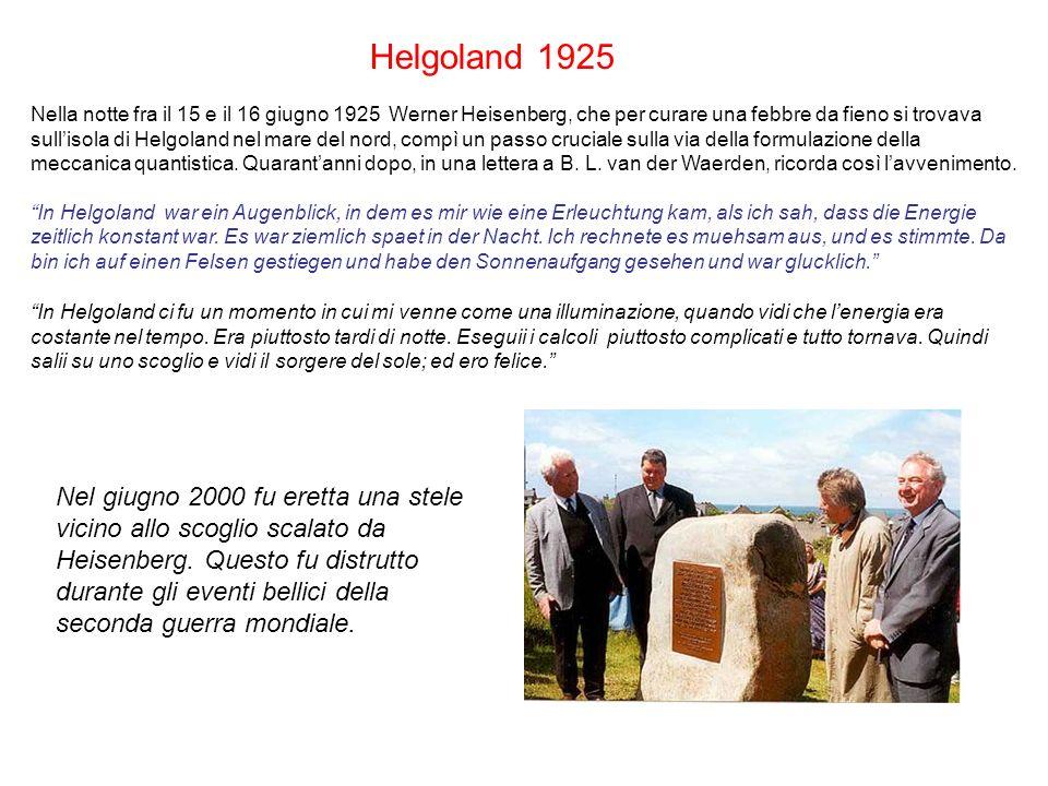 Nel giugno 2000 fu eretta una stele vicino allo scoglio scalato da Heisenberg.