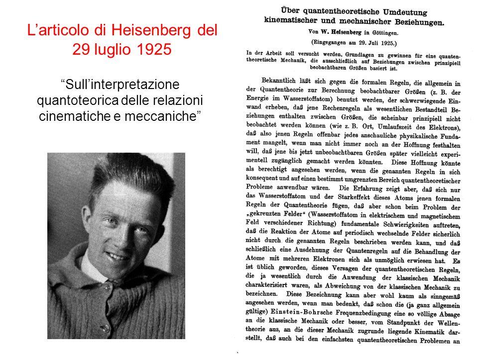 Sullinterpretazione quantoteorica delle relazioni cinematiche e meccaniche Larticolo di Heisenberg del 29 luglio 1925