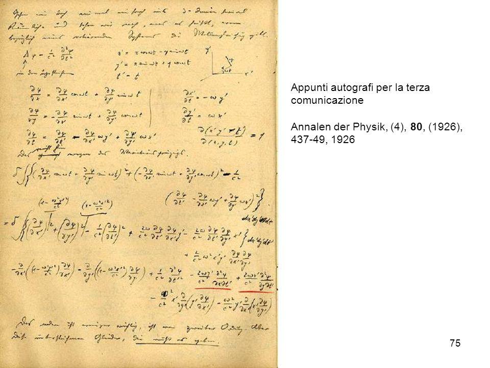 75 Appunti autografi per la terza comunicazione Annalen der Physik, (4), 80, (1926), 437-49, 1926