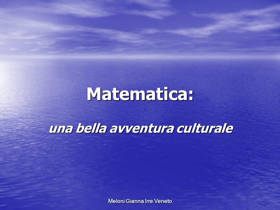 Meloni Gianna Irre Veneto Matematica: una bella avventura culturale