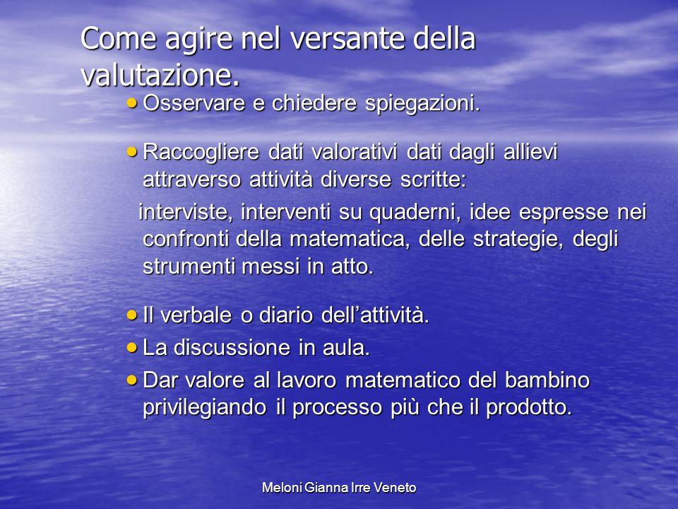 Meloni Gianna Irre Veneto Come agire nel versante della valutazione.