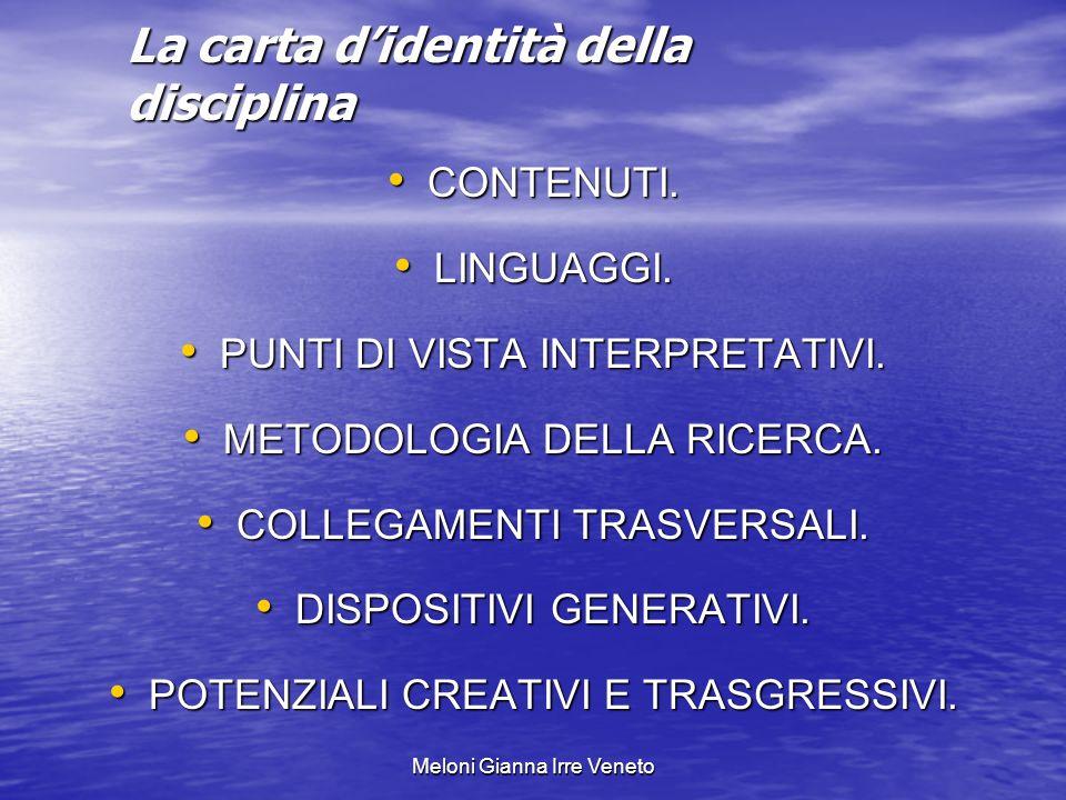 Meloni Gianna Irre Veneto La carta didentità della disciplina CONTENUTI.