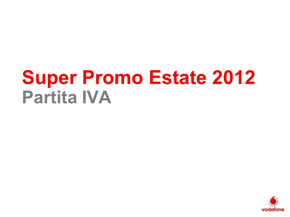 Super Promo Estate 2012 Partita IVA