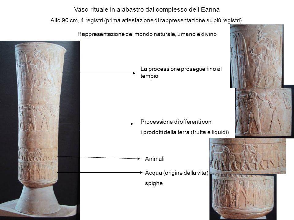 Vaso rituale in alabastro dal complesso dellEanna Alto 90 cm, 4 registri (prima attestazione di rappresentazione su più registri). Rappresentazione de