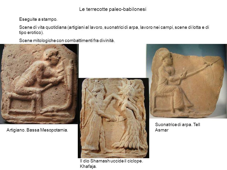 Le terrecotte paleo-babilonesi Eseguite a stampo. Scene di vita quotidiana (artigiani al lavoro, suonatrici di arpa, lavoro nei campi, scene di lotta