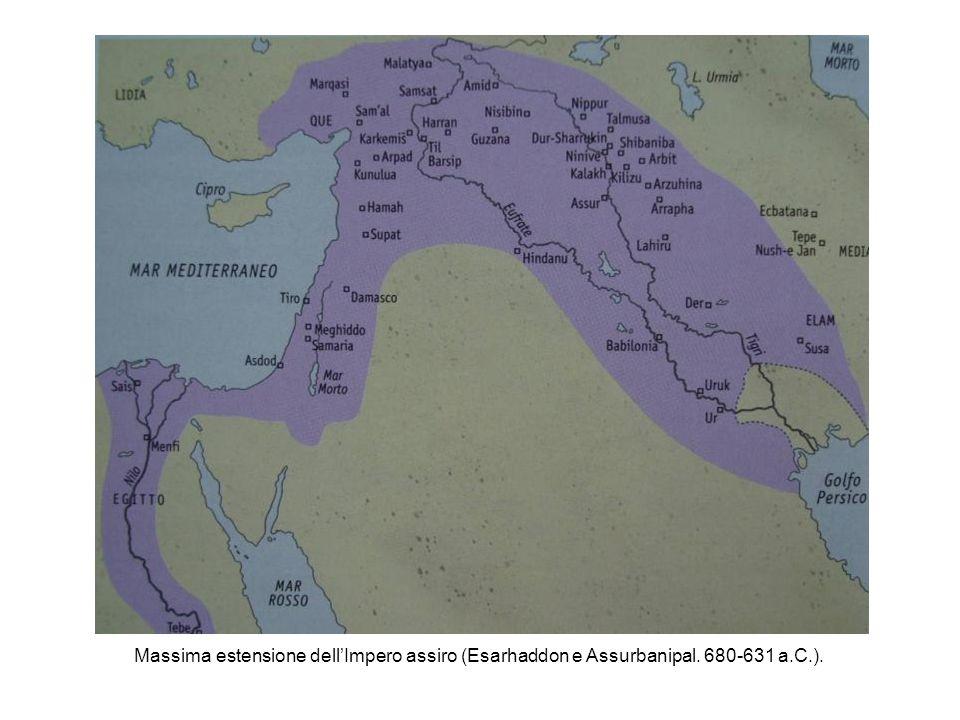 Massima estensione dellImpero assiro (Esarhaddon e Assurbanipal. 680-631 a.C.).