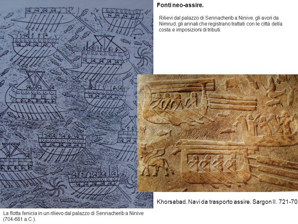 La flotta fenicia in un rilievo dal palazzo di Sennacherib a Ninive (704-681 a.C.). Fonti neo-assire. Rilievi dal palazzo di Sennacherib a Ninive, gli