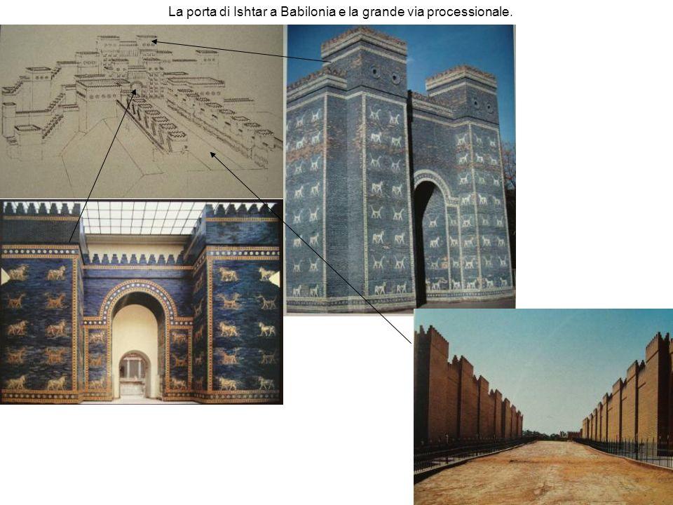 La porta di Ishtar a Babilonia e la grande via processionale.