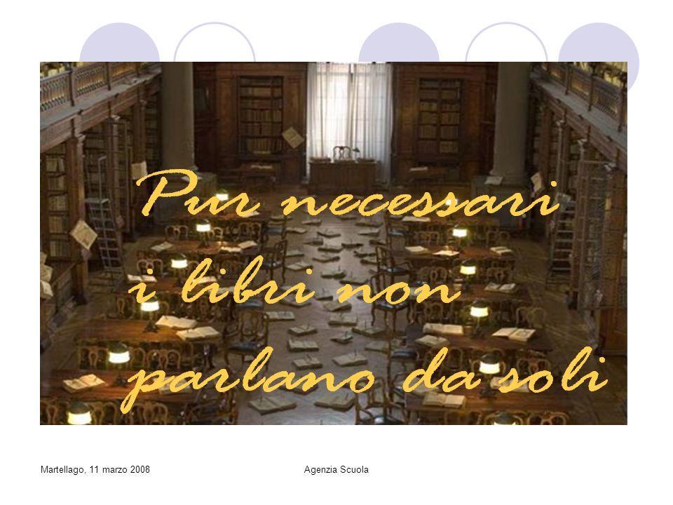 Martellago, 11 marzo 2008Agenzia Scuola