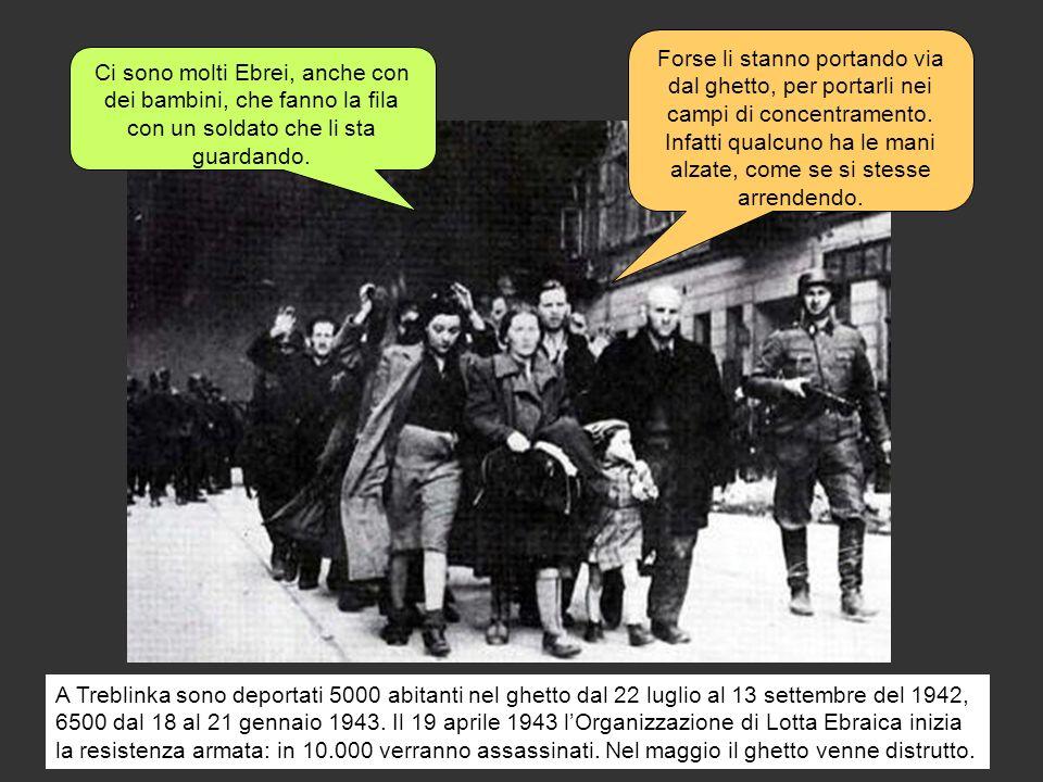 A Treblinka sono deportati 5000 abitanti nel ghetto dal 22 luglio al 13 settembre del 1942, 6500 dal 18 al 21 gennaio 1943. Il 19 aprile 1943 lOrganiz