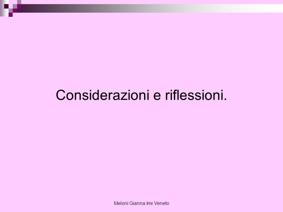 Meloni Gianna Irre Veneto Considerazioni e riflessioni.