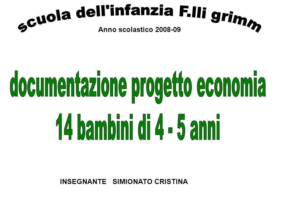 Anno scolastico 2008-09 INSEGNANTE SIMIONATO CRISTINA