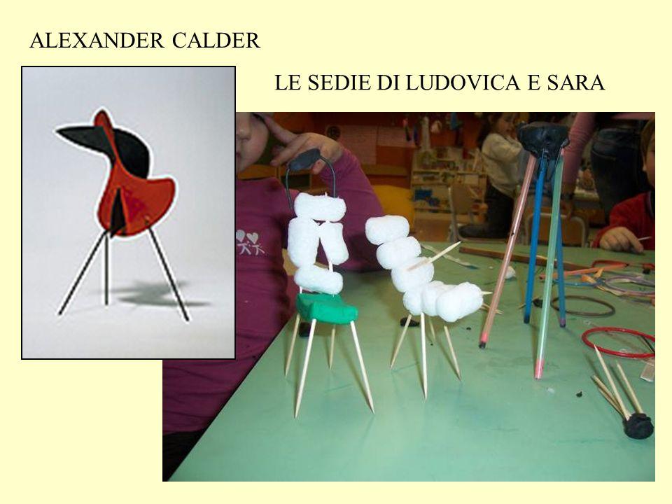 ALEXANDER CALDER LE SEDIE DI LUDOVICA E SARA