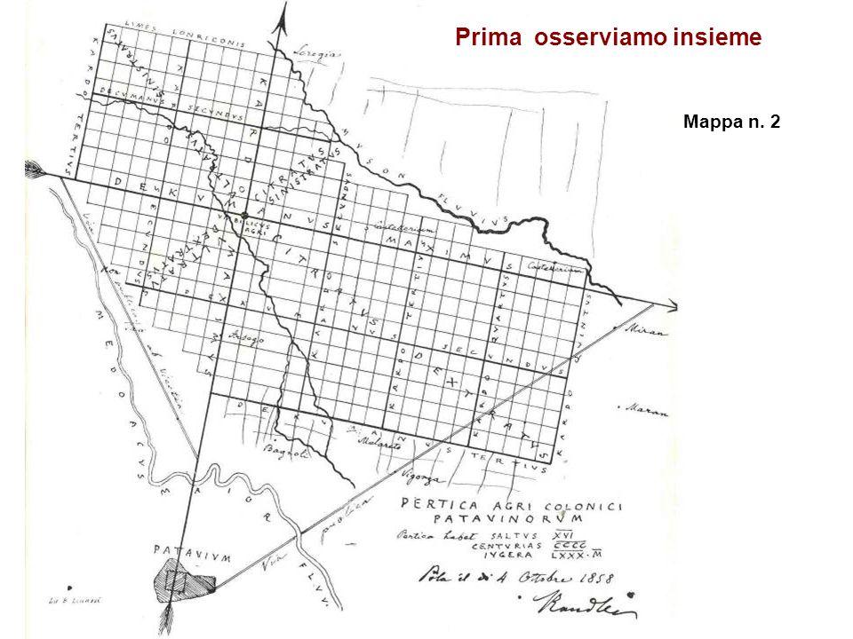 Prima osserviamo insieme Mappa n. 2