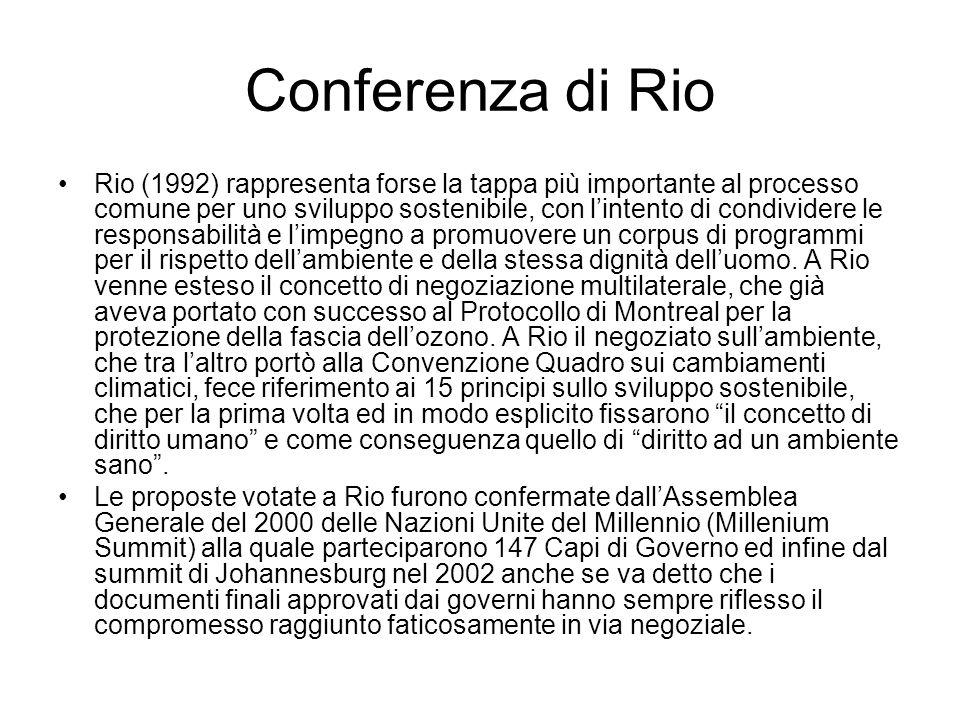 Conferenza di Rio A Rio la Convenzione Quadro sui cambiamenti climatici, firmata da 153 Paesi, mise alcuni punti fissi, sulla base del terzo rapporto scientifico dellIPCC sui cambiamenti climatici, che portarono più tardi alla riunione di Kyoto.