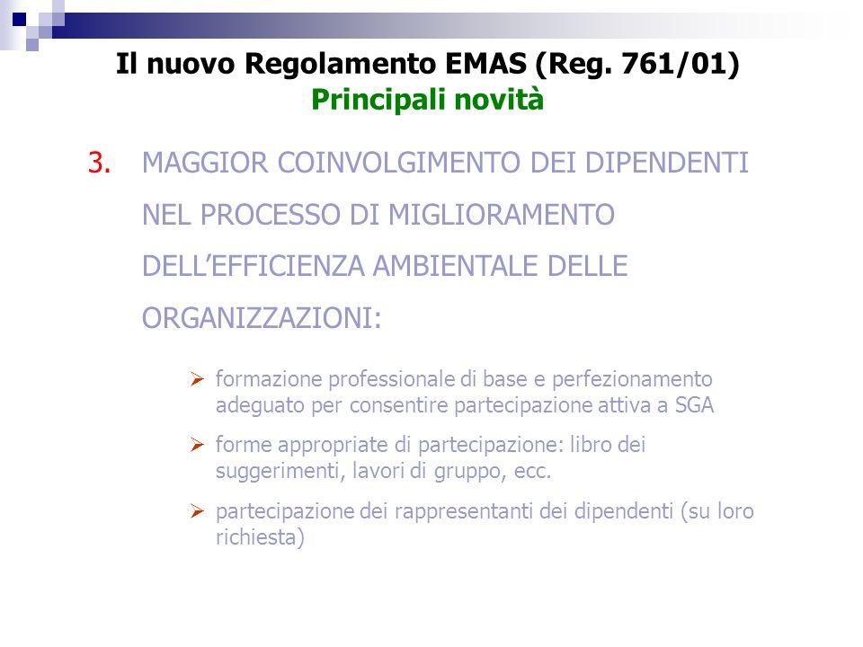 3.MAGGIOR COINVOLGIMENTO DEI DIPENDENTI NEL PROCESSO DI MIGLIORAMENTO DELLEFFICIENZA AMBIENTALE DELLE ORGANIZZAZIONI: formazione professionale di base