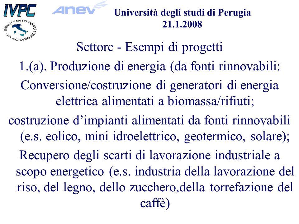Università degli studi di Perugia 21.1.2008 Settore - Esempi di progetti 1.(a).