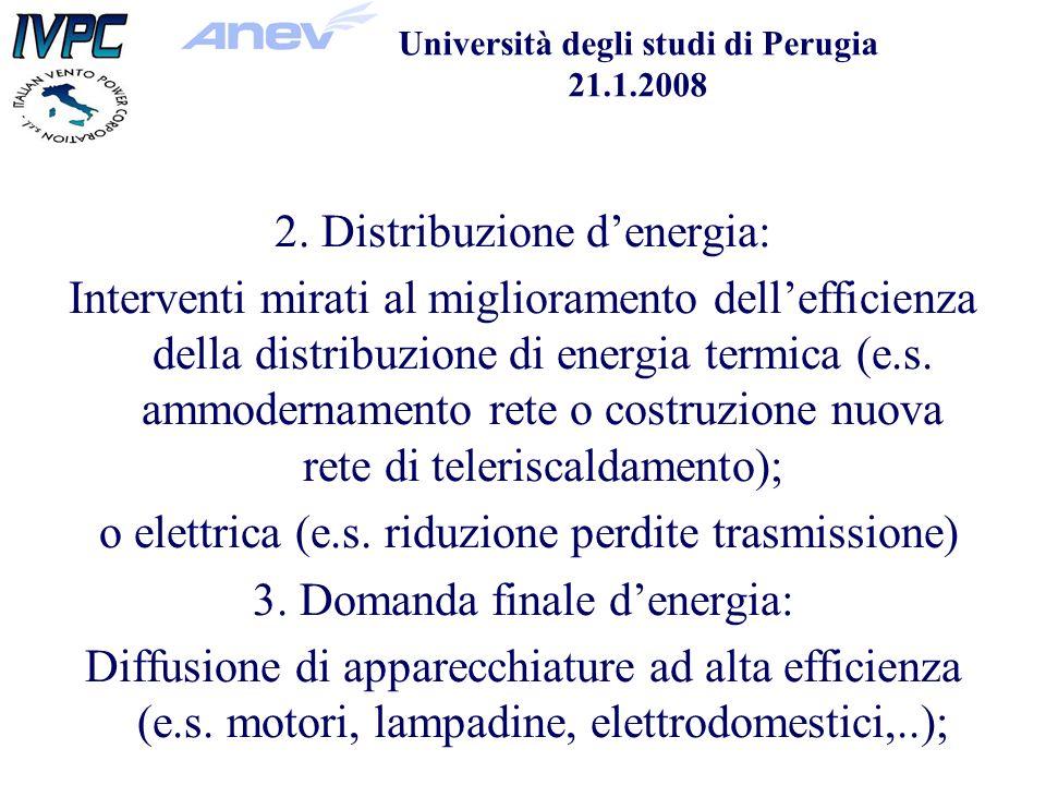 Università degli studi di Perugia 21.1.2008 2.