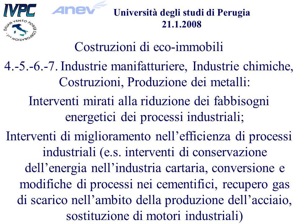 Università degli studi di Perugia 21.1.2008 Costruzioni di eco-immobili 4.-5.-6.-7.
