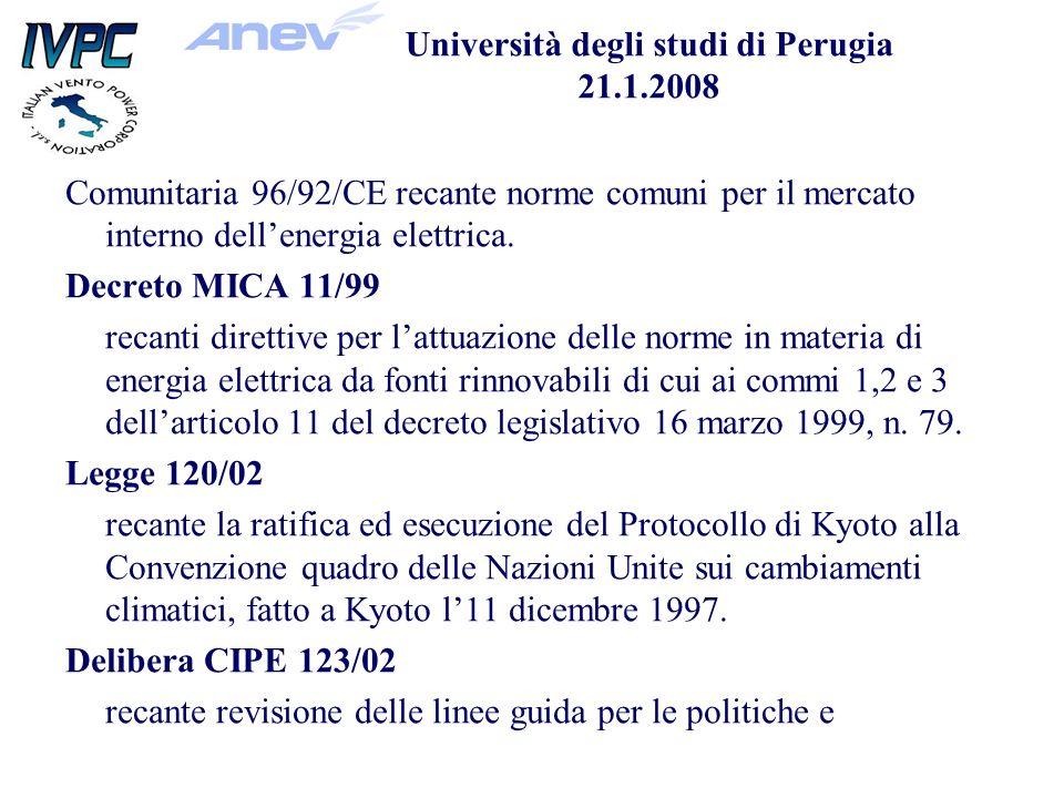 Comunitaria 96/92/CE recante norme comuni per il mercato interno dellenergia elettrica.