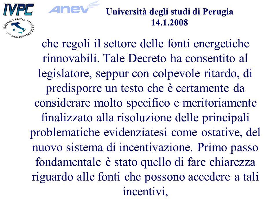 Università degli studi di Perugia 14.1.2008 che regoli il settore delle fonti energetiche rinnovabili.